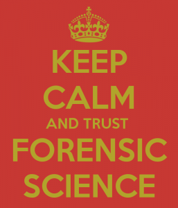 keep-calm-and-trust-forensic-science
